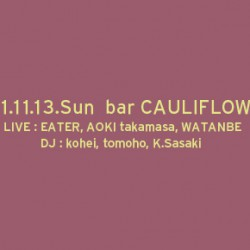 "2011.11.13 sun.  ""IWY""  at BAR CAULIFLOWER , Osaka"