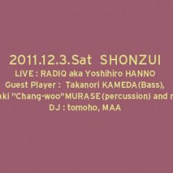 """2011.12.03 sat.  """"IWY""""  at SHONZUI , Tokyo"""