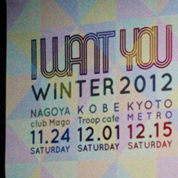 I WANT YOU Winter 2012 ツアー終了のご挨拶