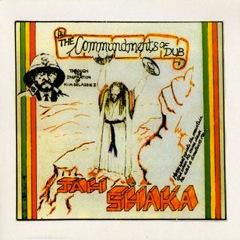 Commandments Of Dub 1 : Jah Shaka