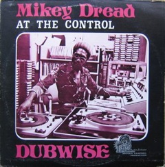 Dread At The Control Dubwise : Mikey Dread