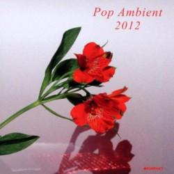 pop Ambient 2012 : V.A  [KOMPAKT]